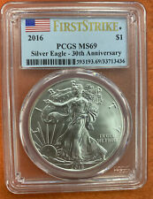 2016 Silver Eagle $1 First Strike 30th Anniversary PCGS MS69