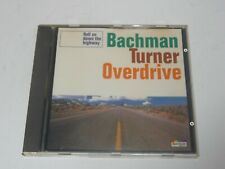 Bachman-Turner Overdrive - Roll on Down the Highway