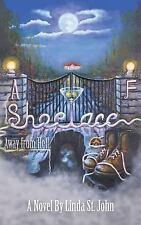 A Shoelace Away from Hell by Linda St John (2016, Paperback)