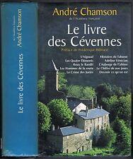 Le Livre des CÉVENNES André CHAMSON Aigoual Roux le Bandit Crimes des Justes...