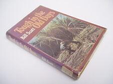 TOUGH IN THE OLD DAYS - Bill Scott - memoir australia