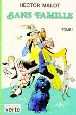 Sans famille - Tome I / Hector MALOT // Bibliothèque Verte