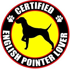 "Certified English Pointer Lover 4"" Dog Sticker"