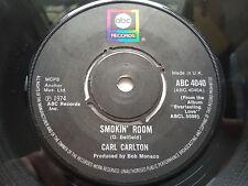 "Carl Carlton-Smokin room 7"" VINYLE SINGLE EX + Northern Soul"