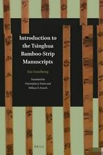 Introduction to the Tsinghua Bamboo-Strip Manuscripts-ExLibrary