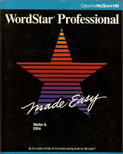 Wordstar Professional Made Easy by Walter A Ettlin VG++