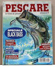PESCARE N.7 LUGLIO 1995 [rivista, black bass, mincio, mosca strategie schiuse]