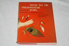 How to Tie Freshwater Flies by Kenneth E. Bay and Matthew M. Vinciguerra (197...