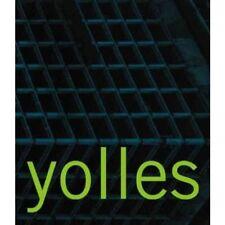 Yolles: A Canadian Engineering Legacy by John McMinn and Beth Kapusta