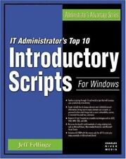IT Administrator's Top Ten Introductory Scripts for Windows (Administrator's