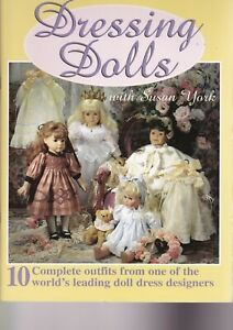 doll clothes pattern book    Dressing Dolls with Susan York   Quilter's Resource
