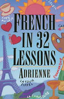 (Very Good)-French in 32 Lessons (Gimmick (W.W. Norton)) (Paperback)-Claire Bech