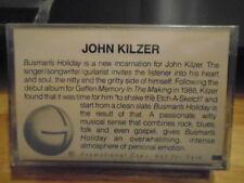 SEALED RARE PROMO John Kilzer CASSETTE TAPE rock Busman's Holiday 3tr blues rock