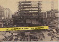 CARTE POSTALE PHOTO / LE CENTRE POMPIDOU OUVRE SES PORTES 1977