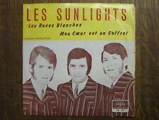 LES SUNLIGHTS 45 TOURS BELGIQUE LES ROSES BLANCHES