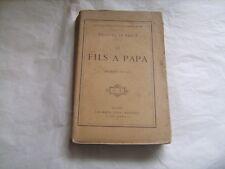 """""""Le fils à papa"""" par Hugues Le Roux - Calmann-Lévy, éditeur, 1899"""