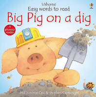 Big Pig on a Dig (Usborne Easy Words to Read), Cox, Phil Roxbee, Very Good Book