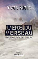 L'Ere du Verseau (Tome 1), par Yves Klein