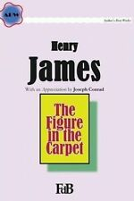 USED (LN) The Figure in the Carpet (ABW. Author?s Best Work. Henry James) (Volum