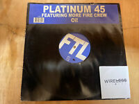 "Platinum 45 Featuring More Fire Crew - Oi! (12"" Vinyl)"