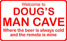 "Personalize Man Cave 10""X7"" Polystyrene Novelty Sign Garage Office Den PSA03"