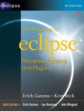 Contributing to Eclipse : Principles, Patterns, and Plug-Ins (2003, VG Paperback