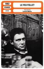 FICHE CINEMA : LE FEU FOLLET - Ronet,Skerla,Malle 1963 The Fire Within