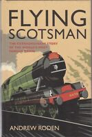 Flying Scotsman: Story of the World's Most Famous Train