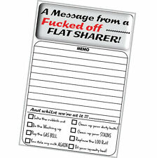 """cheeky memo pad """"A message from a F**ked off FLAT SHARER!"""