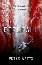Firefall by Watts, Peter Hardcover Book 9781784080464 NEW