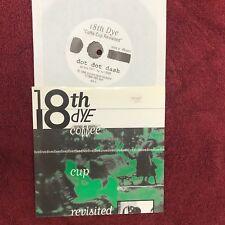 """18TH DYE ~ COFFEE / DIVE  1994 US 7"""" SINGLE   ON DOT DOT DASH"""