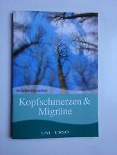 Kopfschmerzen*Migräne*Ratgeber*Gesundheit*Heilpflanzen*Kräuter*Tipp*Homöopathie*