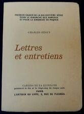 CHARLES PEGUY LETTRES ET ENTRETIENS AVEC JOSEPH LOTTE (CAHIERS DE LA QUINZAINE).