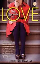 NEW - The Opposite of Love: A Novel (Random House Reader's Circle)