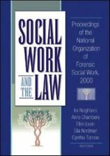 Social Work and the Law: Proceedings of the National Organization of-ExLibrary