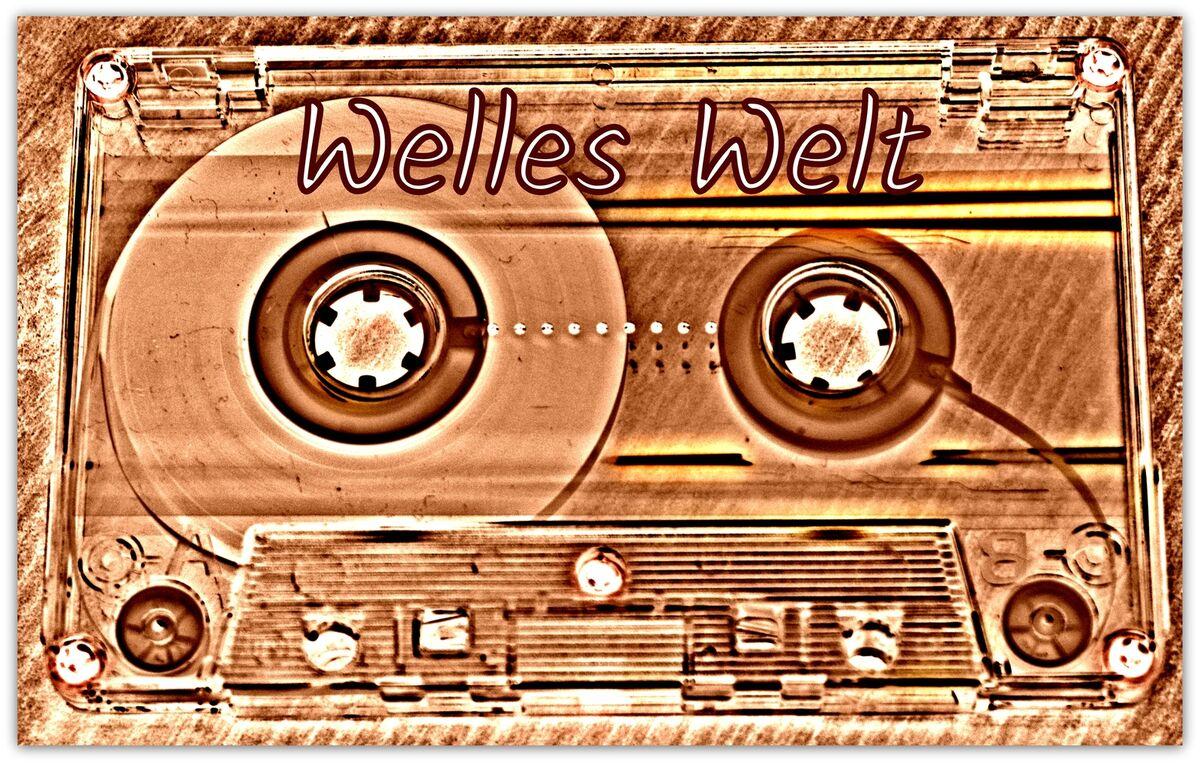 Welles Welt