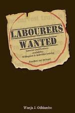 NEW Labourers Wanted by Wanja J Odhiambo