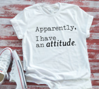 Apparently, I Have an Attitude, Unisex Bella + Canvas Short Sleeve White T-shirt