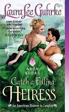 Catch a falling heiress  Author: Laura Lee Guhrke