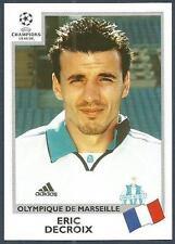 PANINI UEFA CHAMPIONS LEAGUE 1999-00- #140-MARSEILLE-ERIC DECROIX