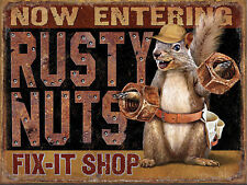 Rusty Nuts Fix It Shop, Metal Sign Man Cave Garage Shed Funny Gift