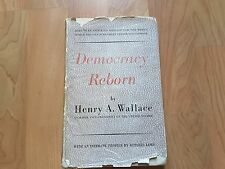 Democracy Reborn by Henry A. Wallace Intimate Profile by Russell Lord 1945 HC/DJ