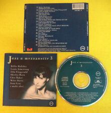 CD Compilation JAZZ A MEZZANOTTE 3 1993 Billie Holiday Armstrong Davis no mc(C49