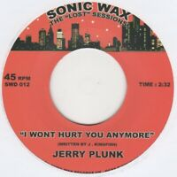 Jerry Plunk I Wont Hurt You Anymore  Sonic Wax 012 Soul Northern Motown