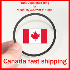 Canada!!! Front Decorative Ring replacement For Nikon 70-300mm F4.5-5.6 VR Lens