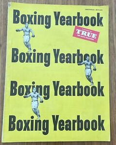 Boxing Yearbook Published By True, The Man's Magazine (1954 Edition)
