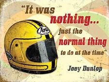 Joey Dunlop Helmet, Motorbike Racing Quote, IOM TT Bike Large Metal/Tin Sign