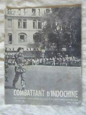 REVUE COMBATTANT D'INDOCHINE N°10 MAI 1951 COMMANDO PONCHARDIER + PARACHUTISTES