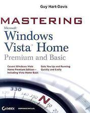 Mastering Microsoft Windows Vista Home: Premium and Basic