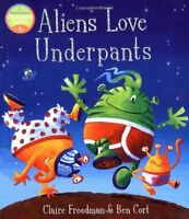 Aliens Love Underpants!,Claire Freedman, Ben Cort- 9781416917045